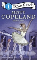 I Can Read Fearless Girls #2: Misty Copeland