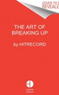 The Art of Breaking Up