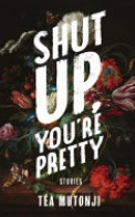 Shut Up You're Pretty