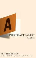 A Postcapitalist Politics
