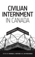 Civilian Internment in Canada