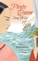 Pirate Queen: A Story of Zheng Yi Sao