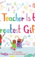 A Teacher Is the Greatest Gift
