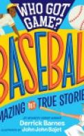 Who Got Game?: Baseball