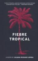 Fiebre Tropical