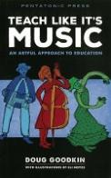 Teach Like It's Music