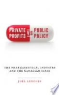 Private Profits versus Public Policy