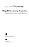The Political Economy of Narcotics