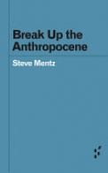 Break Up the Anthropocene