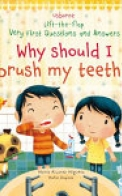Why Should I Brush My Teeth