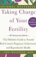 Taking Charge of Your Fertility, 20th Anniversary Edition