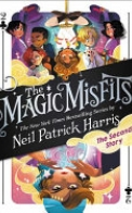 The Magic Misfits: The Second Story