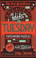 The New York Times Greatest Hits of Tuesday Crossword Puzzles
