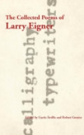 The Collected Poems of Larry Eigner