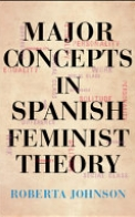 Major Concepts in Spanish Feminist Theory
