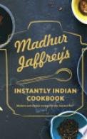 Madhur Jaffrey's Essential Indian Instant Pot Cookbook