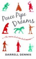 Peace Pipe Dreams