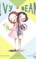 Ivy & Bean Book 1 (Ivy and Bean Books, Books for Elementary School)