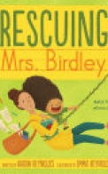 Rescuing Mrs. Birdley