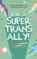 Being a Super Trans Ally!