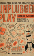Unplugged Play: Grade School
