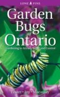 Garden Bugs of Ontario
