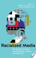 Racialized Media
