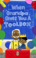 When Grandpa Gives You a Toolbox
