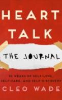 Heart Talk: The Journal
