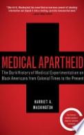 Medical Apartheid