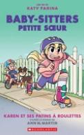 Baby-Sitters Petite Soeur N° 2 : Karen et Ses Patins à Roulettes
