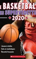 Le Basketball : Ses Supervedettes 2020