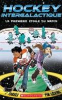 La Hockey Intergalactique : la Première étoile du Match