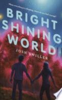 Bright Shining World