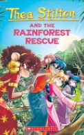 The Rainforest Rescue (Thea Stilton #32)