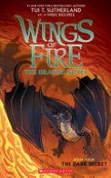 The Dark Secret (Wings of Fire Graphic Novel #4): A Graphix Book, Volume 4