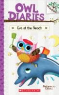 Eva at the Beach: A Branches Book (Owl Diaries #14), Volume 14