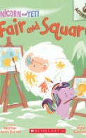 Fair and Square: An Acorn Book (Unicorn and Yeti #5), Volume 5