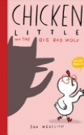 Chicken Little and the Big Bad Wolf