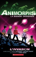 Animorphs Bande Dessinée: No 1 - l'Invasion