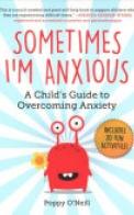Sometimes I'm Anxious