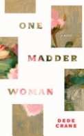 One Madder Woman