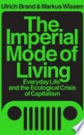 The Imperial Mode of Living