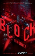 The Block (the Second Book of the Loop Trilogy), Volume 2