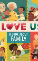 I Love Us: a Book about Family (with Mirror and Fill-In Family Tree)