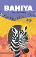 Bahiya, the Little Zebra