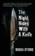 The Night Hides with a Knife