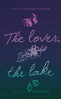 The Lover, the Lake