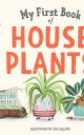 My First Book of Houseplants