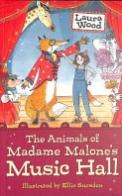 The Animals of Madame Malone's Music Hall